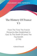The History of France V3 af Gabriel Daniel