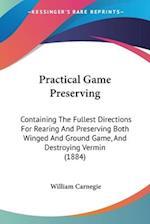 Practical Game Preserving af William Carnegie