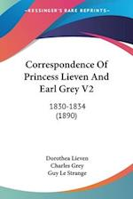 Correspondence of Princess Lieven and Earl Grey V2 af Charles Grey, Dorothea Lieven