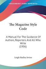The Magazine Style Code af Leigh Hadley Irvine