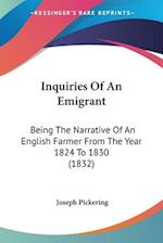 Inquiries of an Emigrant af Joseph Pickering