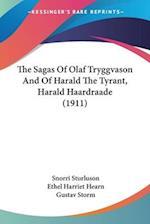 The Sagas of Olaf Tryggvason and of Harald the Tyrant, Harald Haardraade (1911) af Ethel Harriet Hearn, Snorri Sturluson, Gustav Storm