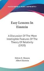 Easy Lessons in Einstein af Edwin E. Slosson