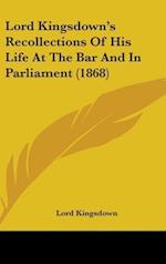Lord Kingsdown's Recollections of His Life at the Bar and in Parliament (1868) af Lord Kingsdown