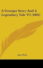 A Gossips Story and a Legendary Tale V2 (1804)
