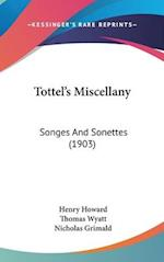Tottel's Miscellany af Henry Howard, Nicholas Grimald, Thomas Wyatt