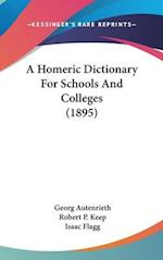 A Homeric Dictionary for Schools and Colleges (1895) af Georg Autenrieth