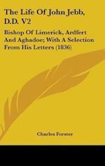 The Life of John Jebb, D.D. V2