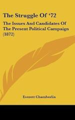 The Struggle of '72 af Everett Chamberlin
