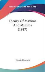 Theory of Maxima and Minima (1917) af Harris Hancock