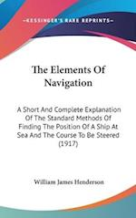 The Elements of Navigation af William James Henderson