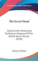 The Secret Hand af Valentine Williams