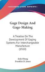 Gage Design and Gage-Making af Erik Oberg, Franklin D. Jones