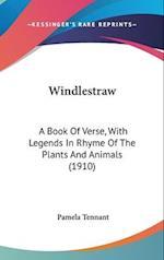 Windlestraw af Pamela Tennant