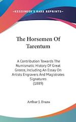 The Horsemen of Tarentum af Arthur J. Evans