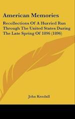 American Memories af John Kendall