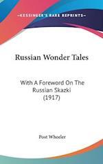 Russian Wonder Tales af Post Wheeler