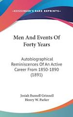 Men and Events of Forty Years af Josiah Bushnell Grinnell