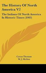The History of North America V2 af W. J. McGee, Cyrus Thomas