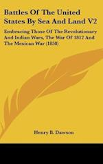 Battles of the United States by Sea and Land V2 af Henry Barton Dawson