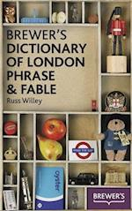 Brewer's Dictionary of London Phrase and Fable af Russ Willey