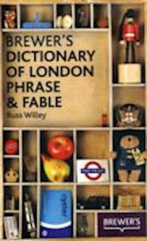 Bog, hardback Brewer's Dictionary of London Phrase and Fable af Russ Willey