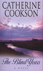The Blind Years af Catherine Cookson