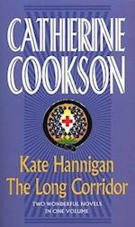 Kate Hannigan / The Long Corridor af Catherine Cookson
