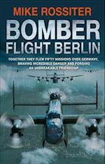Bomber Flight Berlin af Mike Rossiter