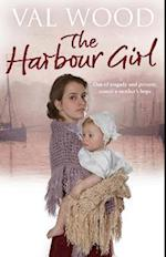 The Harbour Girl af Val Wood