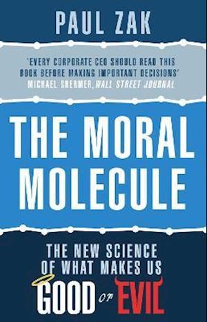 Bog, paperback The Moral Molecule af Paul J Zak