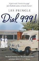Dial 999!
