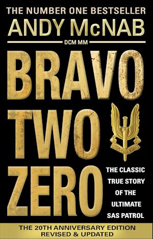 Bog paperback Bravo Two Zero - 20th Anniversary Edition af Andy McNab