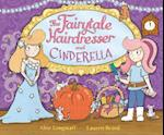 The Fairytale Hairdresser and Cinderella af Abie Longstaff