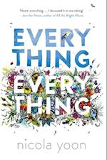 Everything, Everything af Nicola Yoon