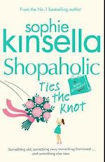 Shopaholic Ties The Knot (Shopaholic, nr. 3)