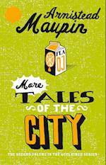 More Tales Of The City af Armistead Maupin