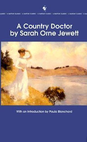 Bog, paperback A Country Doctor af Sarah Orne Jewett