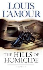 The Hills of Homicide