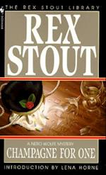 Champagne for One af Rex Stout