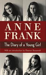 Anne Frank the Diary of a Young Girl af Eleanor Roosevelt, Anne Frank