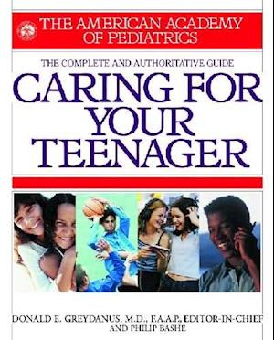 Bog, paperback American Academy of Pediatrics Caring for Your Teenager af Philip Bashe