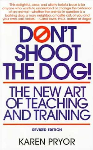 Bog, paperback Don't Shoot the Dog af Karen Pryor
