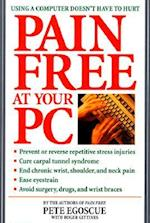 Pain Free at Your PC af Roger Gittines, Pete Egoscue