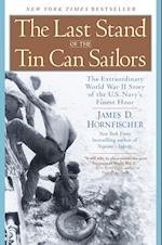 The Last Stand of the Tin Can Sailors af James D. Hornfischer