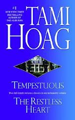 Tempestuous & the Restless Heart af Tami Hoag