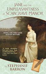 Jane and the Unpleasantness at Scargrave Manor (Being a Jane Austen Mystery, nr. 1)