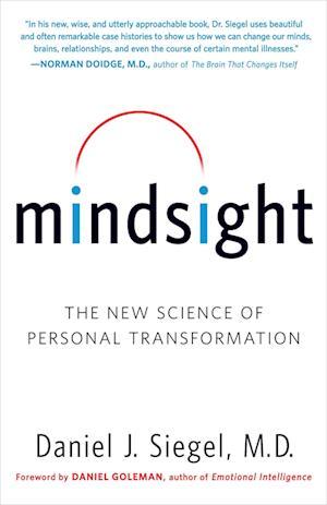 Bog paperback Mindsight af Daniel J Siegel Daniel Goleman
