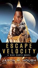 Escape Velocity (The Dire Earth Cycle)
