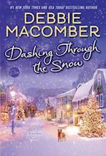 Dashing Through the Snow af Debbie Macomber